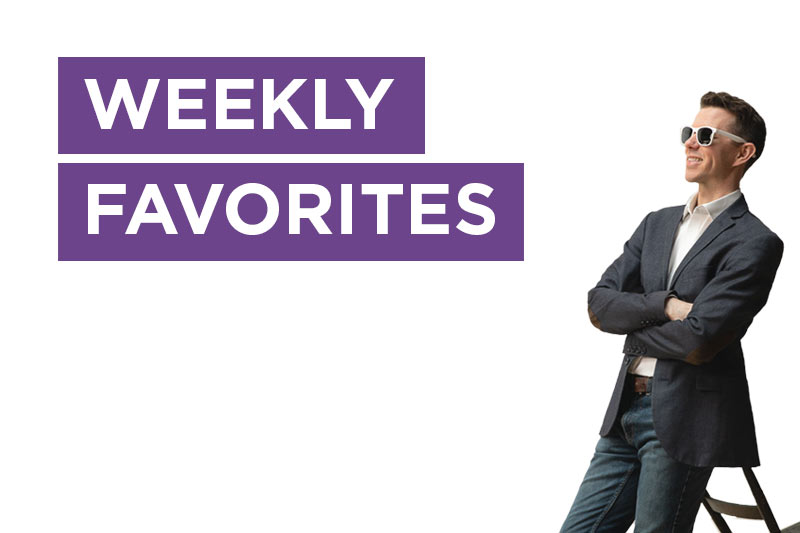 Stephan Stubbins weekly email newsletter - Weekly Favorites